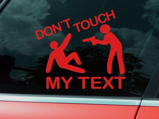dont touch aufkleber auto kaufen