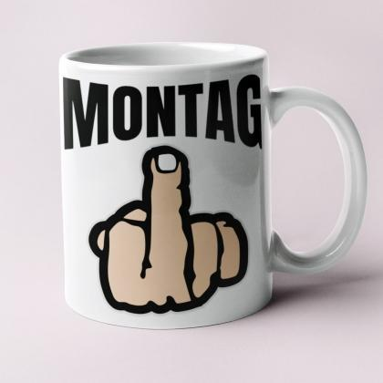 hasse-montag-tasse-scheiss-montage-funtassen