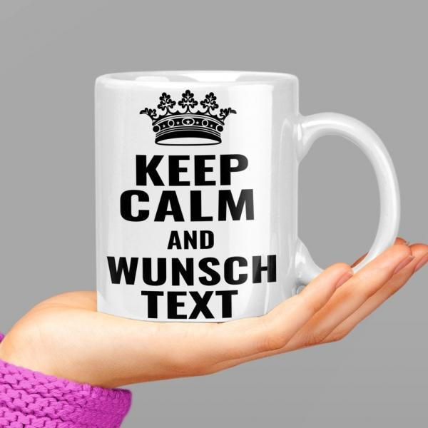 keep calm Wunschtext and Tasse mug